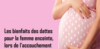 Dattes, grossesse et accouchement