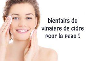 4 bienfaits du vinaigre de cidre pour la peau !