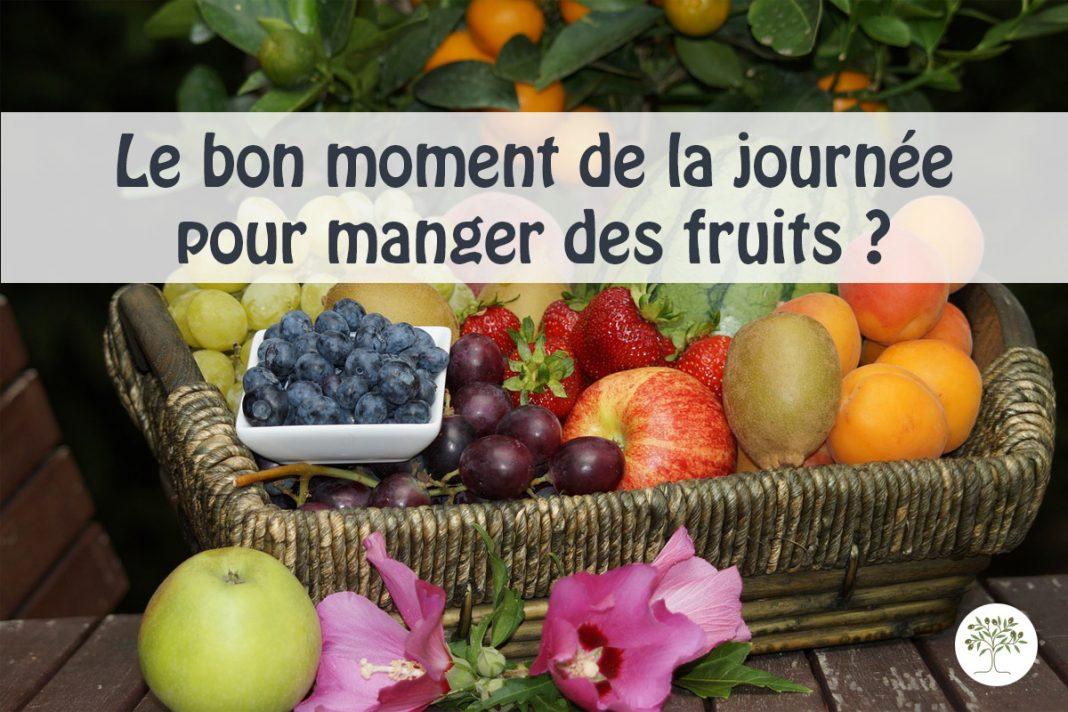 Le meilleur moment de la journée pour manger des fruits !